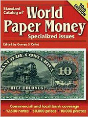 Standard Catalog of World Paper Money: Specialized Issues (10th Edition)