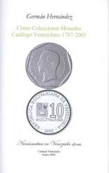 How to collect coins. Venezuelan Catalog 1787-2003