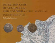 Imitation Cobs of Venezuela and Colombia/The Wars of Independence
