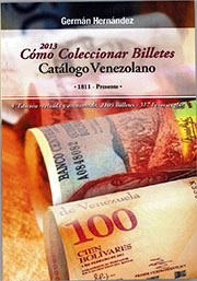 How to collect banknotes-Venezuelan Catalog 1811-2013